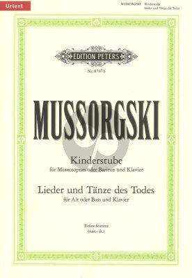 Mussorgski Kinderstube-Lieder und Tanze des Todes (Hilfe Ausspr.) (Russ./Germ.) (Mezzo/Bariton + Alt/Bass)