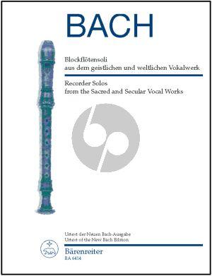 Bach Blockflotensoli aus dem geistlichen und Weltliche Vokalwerk) (edited Manfred Harras)