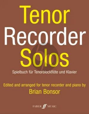 Album Tenor Recorder Solos for Tenor Recorder and Piano (Edited and arranged by Brian Bonsor)