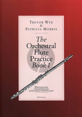 Wye Morris The Orchestral Flute Practice Vol.1