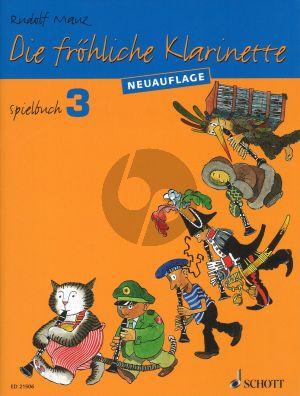 Mauz Die Frohliche Klarinette Vol.3 Spielbuch (Neuauflage) (2 - 4 Clar. and Clarinet-Piano)