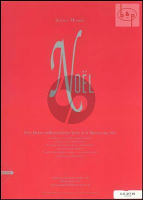 Noel (A Little Christmas Suite in 6 Movements) (3 Sax.)