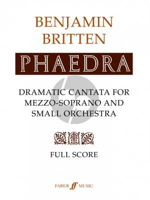 Britten Phaedra Opus 93 Mezzo-Soprano with Orchestra (Full Score)