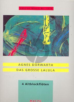 Dorwarth Das Grosse Lalula 4 Alblockflöten (4 Spielpart.)