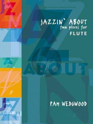 Wedgwood Jazzin' About for Flute and Piano (Fun Pieces)