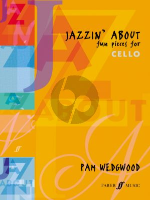 Wedgwood Jazzin' About - Fun Pieces for Cello