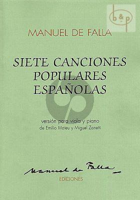 Falla 7 Canciones Populares Espanolas Viola and Piano (edited by Emilio Mateu and Miguel Zanetti)