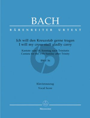 "Bach J.S. Kantate BWV 56 Ivh will den Kreuzstab gerne tragen Vocal Score (I will my cross-staff gladly carry BWV 56 ""Cross Staff Cantata) (German / English)"