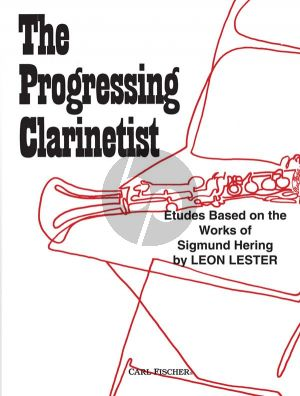 Lester Progressing Clarinettist (Studies based on the Works of Sigmund Hering)
