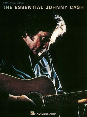 Essential Johnny Cash Piano-Vocal-Guitar
