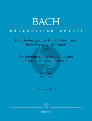 Bach Brandenburg Concerto no.1 + Original Sinfonia BWV 1046/BWV 1046a Partitur (Heinrich Besseler)
