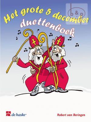 Het grote 5 December Duettenboek (16 bekende Sinterklaasliedjes)