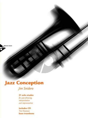 Snidero Jazz Conception Bass Trombone (21 solo etudes for jazz phrasing, interpretation and improvisation) (Bk-Cd)