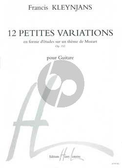 Kleynjans 12 Petites Variations en forme d'etudes sur un theme de Mozart Op.152 Guitare