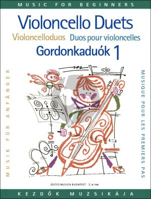 Album Violoncello Duets for Beginners Vol. 1 for 2 Cellos (Arpad Pejtsik)