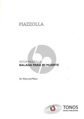 Piazzolla Balada para mi Muerte for Voice with Piano