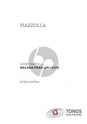 Piazzolla Balada para un loco for Voice and Piano