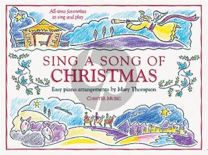 Sing a Song of Christmas Easy Piano-Vocal Lines and Chords