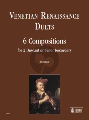 Venetian Renaissance Duets for 2 Descant or Tenor Recorders