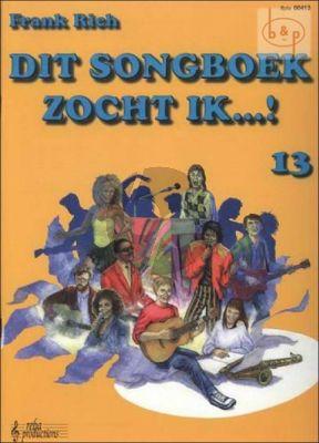 Dit Songboek zocht ik Vol.13