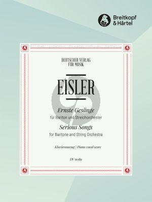 Eisler Ernste Gesänge Bariton und Streichorchester (Klavierauszug)
