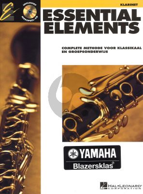 Essential Elements Vol.1 Klarinet (Bk-Cd) (Complete Methode voor Klassikaal en Groepsonderwijs) (Nederlands)