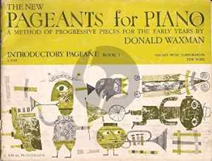 Waxman New Pageants for Piano: Introductory Pageant Book 1