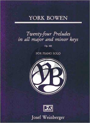 Bowen 24 Preludes Op.102 (all major/minor keys)