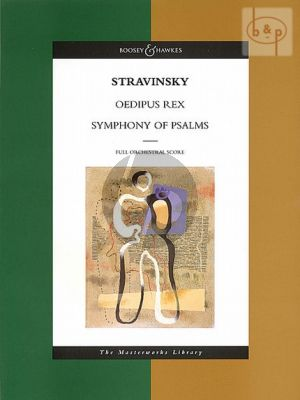 Oedipus Rex and Symphony of Psalms