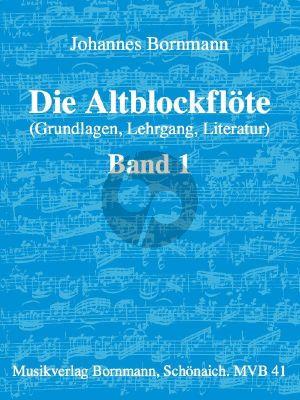 Bornmann Die Altblockflote Vol.1 (Grundlagen, Lehrgang, Literatur)