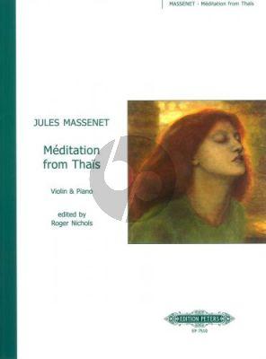Massenet Meditation from Thais Violin-Piano (ed. Roger Nichols)