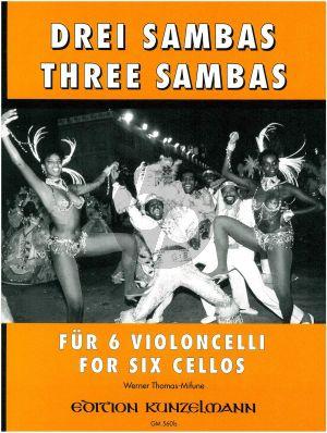 3 Sambas für 6 Violoncellos