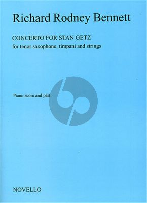 Bennett Concerto for Stan Getz Tenor Saxophone-Timpani and Strings (piano reduction)