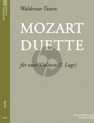 Mozart Duette 2 Violinen (1. Lage) (Twarz)
