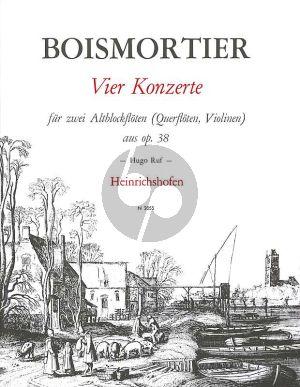 Boismortier 4 Konzerte aus Op. 38 2 Altblockflöten (Nos.1 , 2 , 3 und 5) (Hugo Ruf)