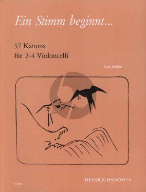 Ein Stimm begint (57 Kanons) (2 - 4 Violoncellos) (Benker)
