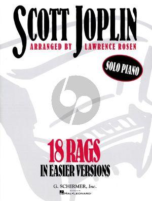 Joplin 18 Rags in easier versions for Piano (arr. Lawrence Rosen)