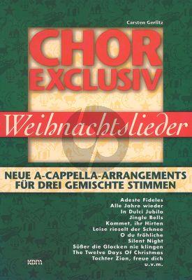 Chor Exclusif Weihnachtslieder 3 Gemischte Stimmen (arr. Carsten Gerlitz)