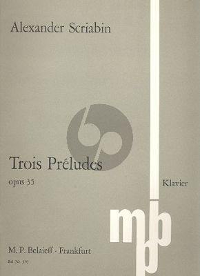 Scriabin 3 Preludes Op. 35 Klavier (1903)