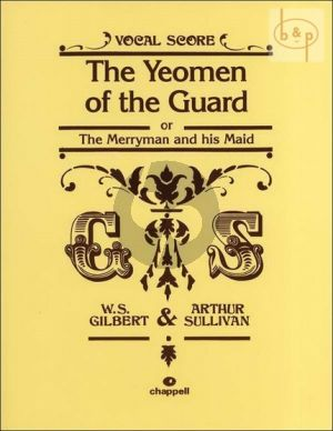 The Yeomen of the Guard Vocal Score