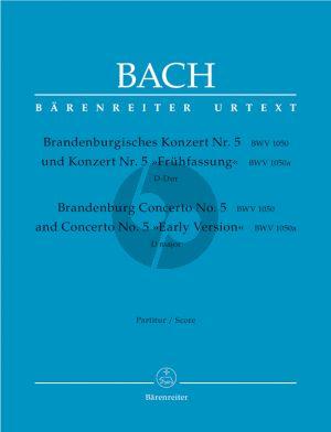 """Bach Brandenburgisches Konzert No.5 und Konzert No.5 """"Frühfassung"""" D-Dur BWV 1050, 1050a Flöte-Violine-Cembalo-Orchester Partitur (Heinrich Besseler und Alfred Dürr) (Barenreiter-Urtext)"""