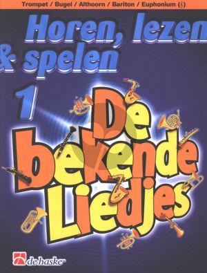 Horen, Lezen & Spelen Vol.1 Bekende Liedjes Trompet (of Bugel / Bariton / Euphonium G-Sleutel)