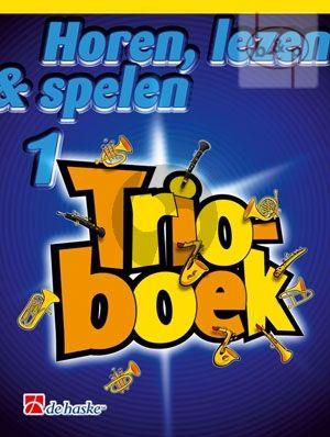 Horen, Lezen & Spelen Vol.1 Trioboek Trombone