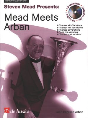 Mead Mead meets Arban (8 Themes with Variations) (Baritone/Euphonium Treble Clef) Book with Cd