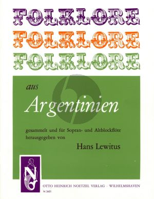 Album Folklore aus Argentinien fur Sopran- und Altblockfote (Herausgegeben von Hans Lewitus)
