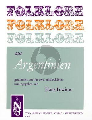 Album Folklore aus Argentinien fur 2 Altblockfoten (Herausgegeben von Hans Lewitus)