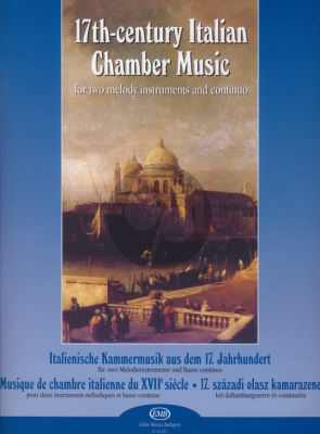 Album 17th.-Century Italian Chambermusic for 2 Melody Instruments and Piano (Selected, edited and with continuo realization completed by Bali János)