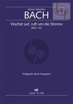 Kantate BWV 140 Wachet auf, ruft uns die Stimme (Soli-Choir-Orch.) (Full Score)