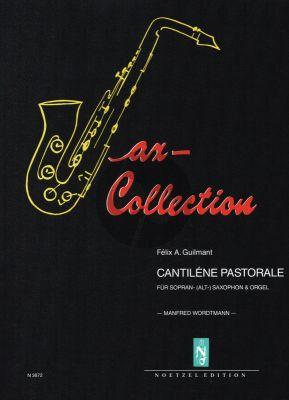 Guilmant Cantilene Pastorale Soprano or Alto Saxophone and Organ (transcr. Manfred Wordtmann)