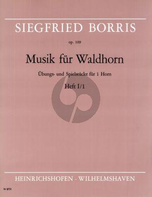 Borris Musik fur Waldhorn Op.109 Vol.1 Heft 1 Horn (Übungs- uns Spielstücke für Horn)
